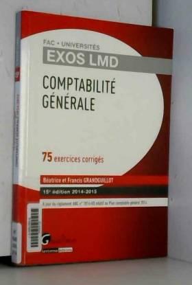 Beatrice et francis Grandguillot - Exos LMD - Comptabilité générale 2014-2015, 15ème