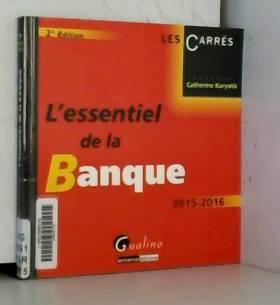 L'Essentiel de la banque...