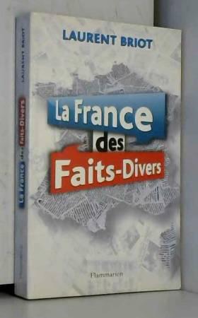 La France des faits-divers...