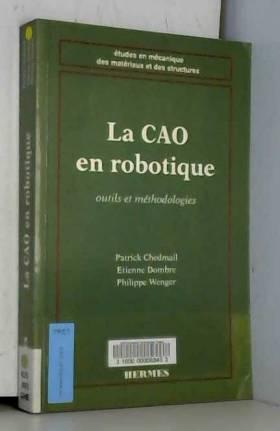 LA CAO EN ROBOTIQUE. Outils...