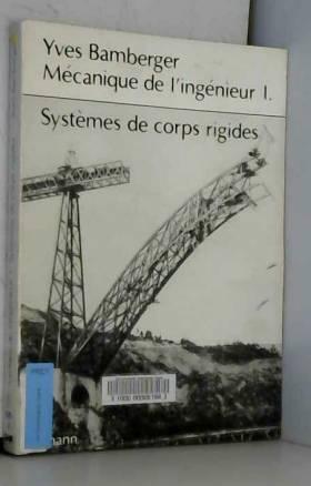 MECANIQUE DE L'INGENIEUR....