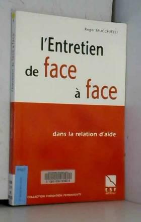 L'ENTRETIEN DE FACE A FACE
