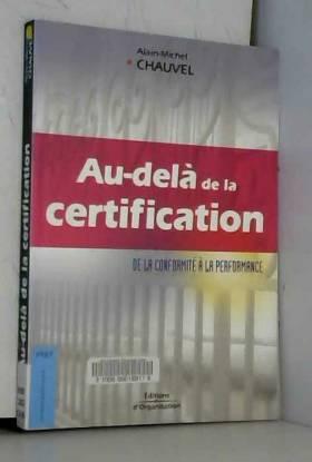 Au-delà de la certification...