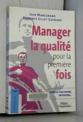 Manager la qualité pour la...