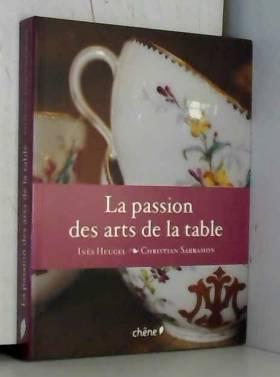 La passion des arts de la...