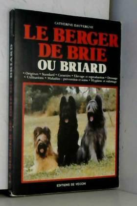 Le Berger de Brie Ou Briard