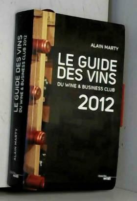 Le Guide des vins du Wine &...