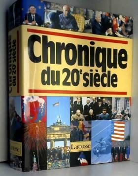 Chronique du 20e siècle,...