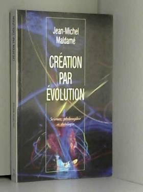 Création par évolution :...