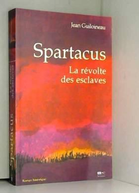 Spartacus : La révolte des...