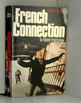 Moore Robin - French connection la filière française