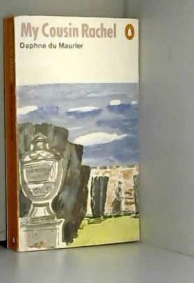 Daphne Du Maurier - My Cousin Rachel by Daphne Du Maurier (1970-05-28)