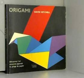 David Mitchell et Catherine Sobecki - Origami
