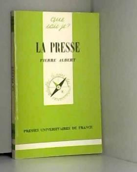 ALBERT PIERRE - La presse