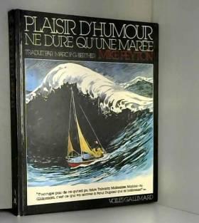 PLAISIR D'HUMOUR NE DURE...