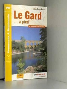 Le Gard... à pied : 53...