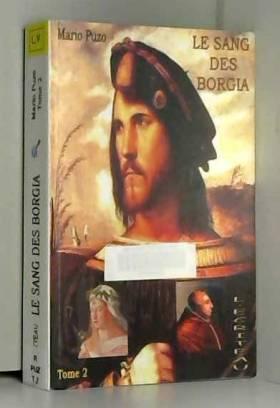 Mario Puzo - Le sang des Borgia : Tome 2