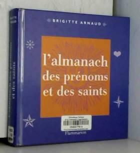 L'almanach des prénoms et...