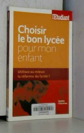LE BON LYCEE POUR MON ENFANT