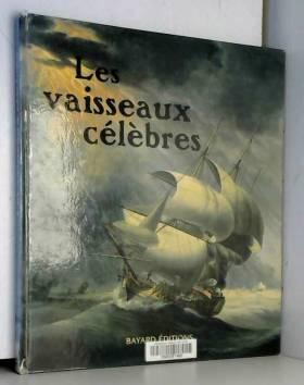Thomas Bayley - Les Vaisseaux célèbres