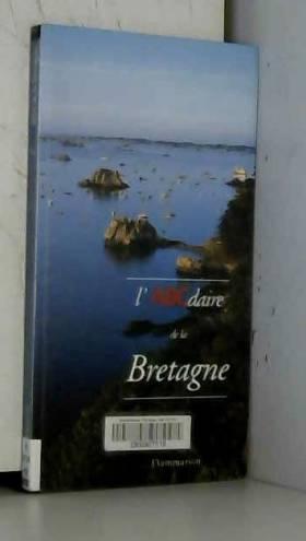 Annick Caraminot - L'ABCdaire de la Bretagne