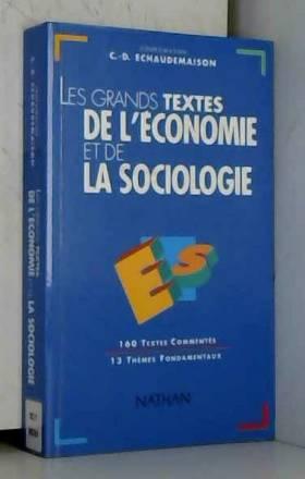 Collectif - Les grands textes de l'économie et de la sociologie
