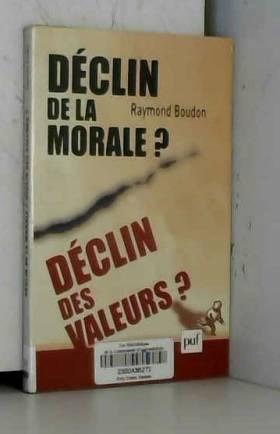 Déclin de la morale ?...
