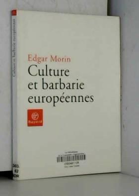 Culture et barbarie...