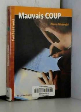 Pierre Mezinski - Mauvais coup