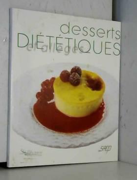 Desserts diététiques et...