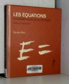 Les équations fondamentales...