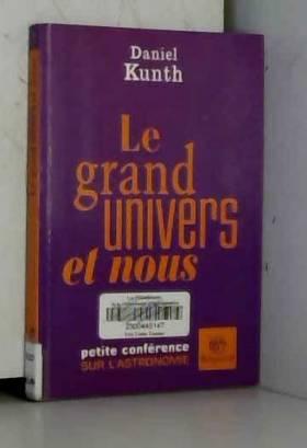 Le grand univers et nous :...