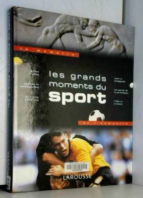 Les grands moments du sport