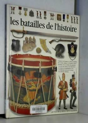 LES BATAILLES DE L'HISTOIRE