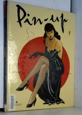 Pin-up, tome 1