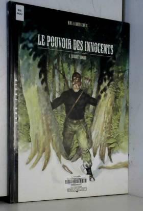Le Pouvoir des innocents,...