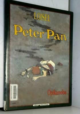 Peter Pan, Tome 2 : Opikanoba