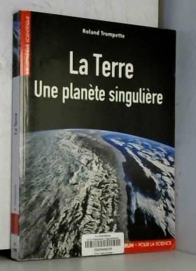 La Terre : Une planète...
