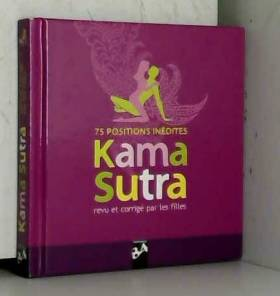 Le Kama Sutra : Revu et...
