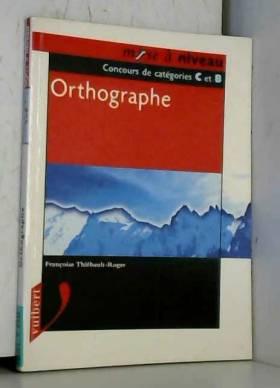 Orthographe. Concours de...