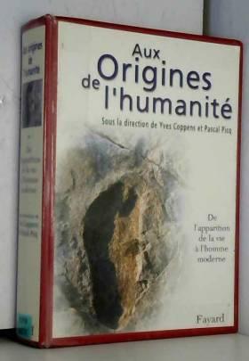 Aux origines de l'humanité,...
