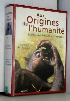 Aux origines de l'humanité...