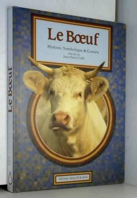 Le Boeuf. Histoire,...