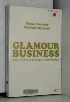 Glamour business : Enquête...