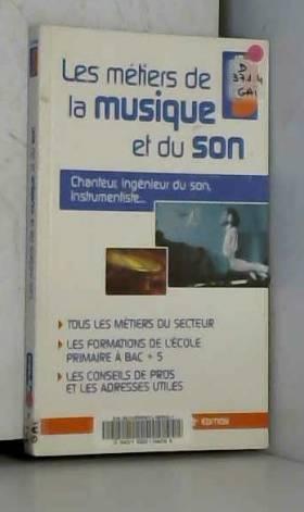 Les métiers de la musique...
