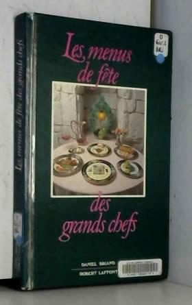 MENUS DE FETE DES GRANDS CHEFS