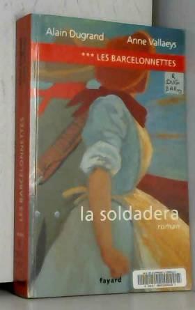 Les Barcelonnettes, tome 3...
