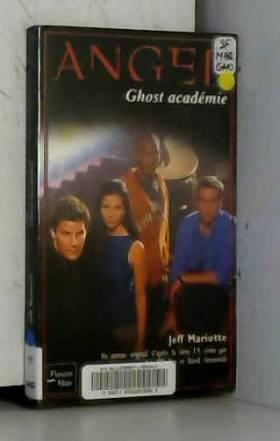 ANGEL n° 14 Ghost académie