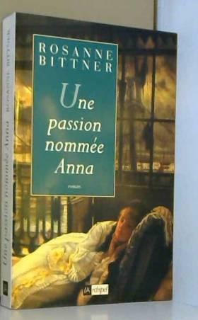 Une passion nommée Anna