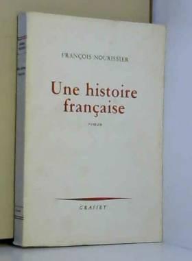 Nourissier Franois - Une Histoire Franaise